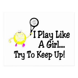 I Play Like A Girl Try To Keep Up Tennis Postcards