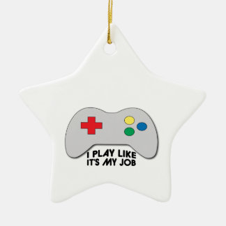 I Play Like Its My Job Ceramic Star Decoration