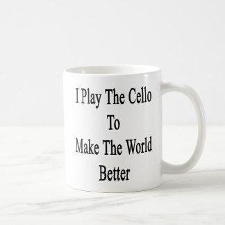 I Play The Cello To Make The World Better Basic White Mug
