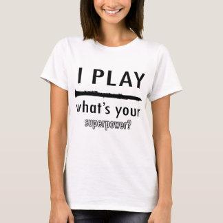 I play the Clarinet T-Shirt