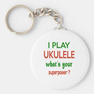 I play Ukulele what's your superpower ? Basic Round Button Key Ring