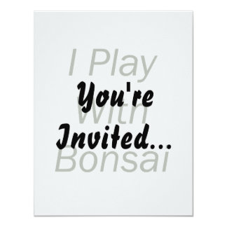 I Play With Bonsai green Text 11 Cm X 14 Cm Invitation Card