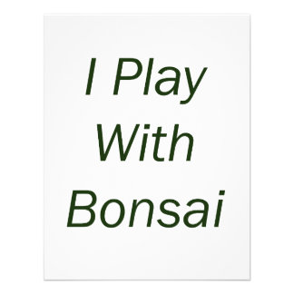 I Play With Bonsai green Text Announcements