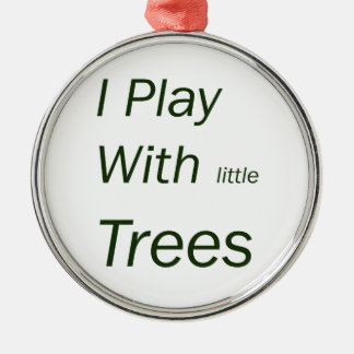 I play with little trees Silver-Colored round decoration