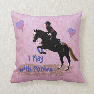 I Play with Ponies Cushion