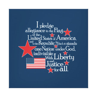 I pledge Allegiance to the flag of the United Stretched Canvas Prints