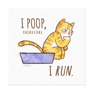 I Poop, Therefore I Run Cartoon Cat Humor Canvas Prints