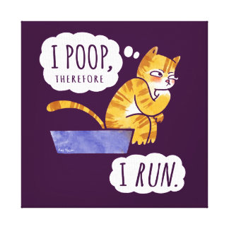I Poop, Therefore I Run Cartoon Cat Humour Gallery Wrapped Canvas