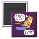 I Poop, Therefore I Run Cartoon Cat Humour Square Magnet