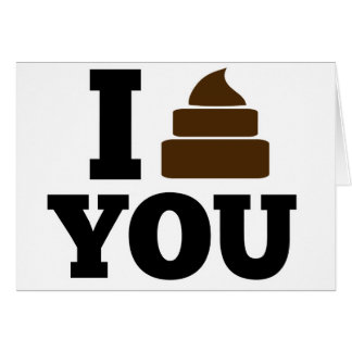 I Poop You Stationery Note Card