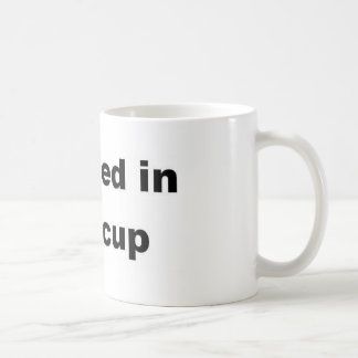 """""""I pooped in this cup"""" Mug"""