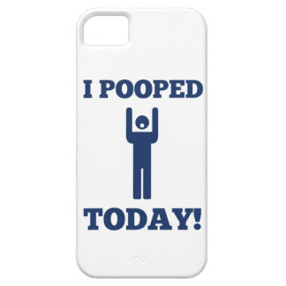 I Pooped Today iPhone 5/5S Case
