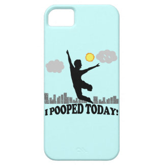 I Pooped Today iPhone 5 Covers