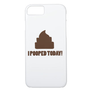 I pooped today iPhone 7 case