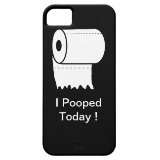 I Pooped Today! iPhone Case iPhone 5 Case