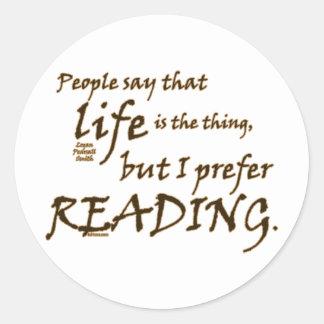 I Prefer Reading Round Sticker