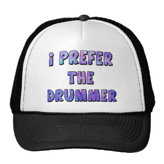 I Prefer The Drummer - Blue Quote Trucker Hat