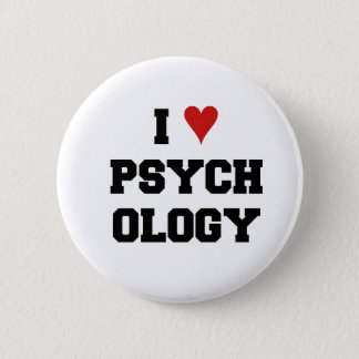 I ♥ PSYCHOLOGY 6 CM ROUND BADGE