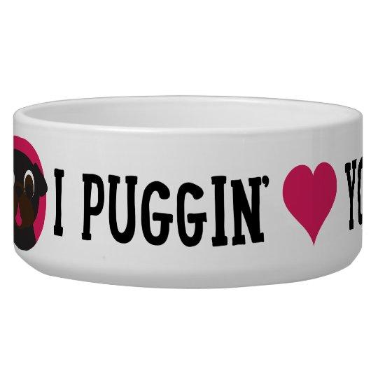 I Puggin' Love You Black Pug Bowl Dog Bowls