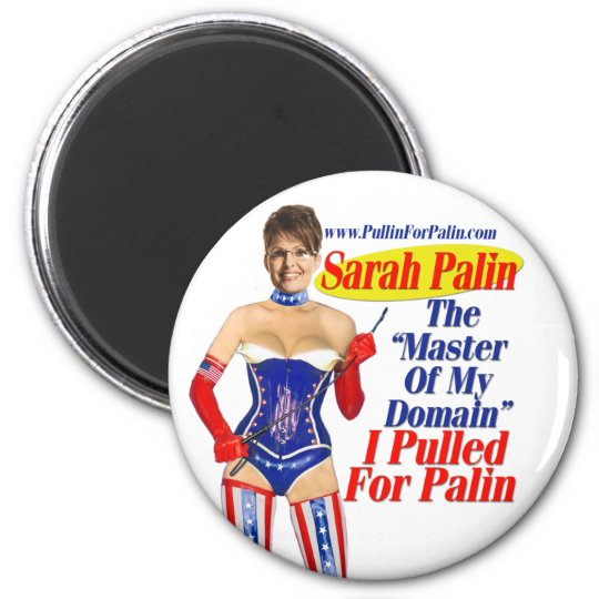 I Pulled For Palin - Master Of My Domain Magnet