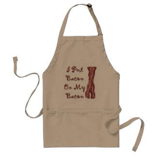 I Put Bacon On My Bacon Standard Apron