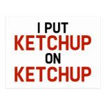 I Put Ketchup On Ketchup