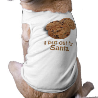 I put out for Santa -.png Doggie T-shirt