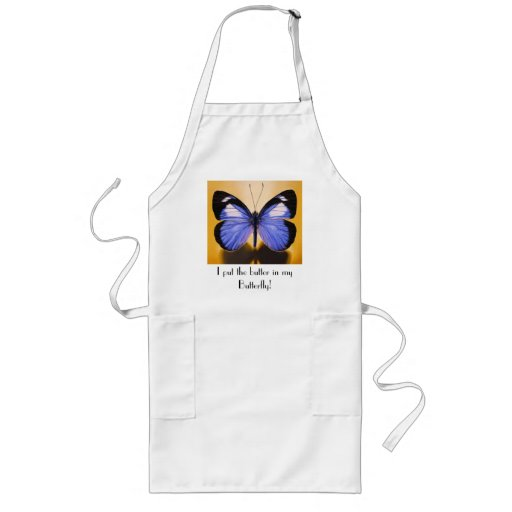 """""""I put the butter in my butterfly"""" Apron"""