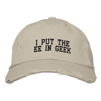 I Put the EE in GEEK Embroidered Baseball Caps