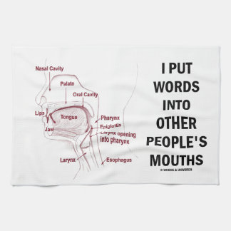 I Put Words Into Other People's Mouths (Anatomy) Tea Towel