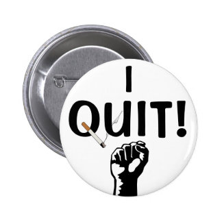 I Quit! Smoking 6 Cm Round Badge