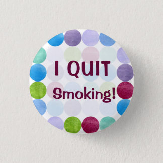 I Quit Smoking Watercolor Dots Art Inspiration 3 Cm Round Badge