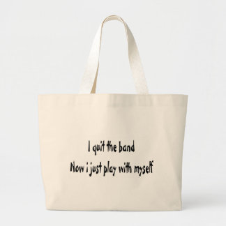 I quit the band tote bag