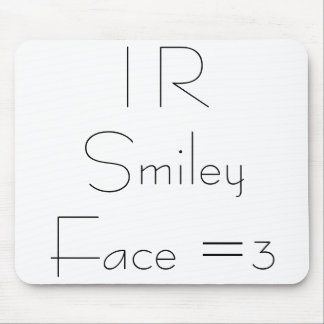 I R Smiley Face Mouse Pad
