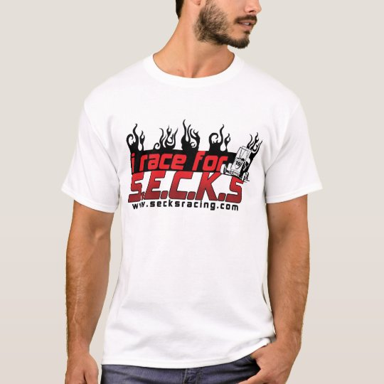 I Race for SECKS T-Shirt