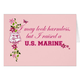 I Raised A Marine Card
