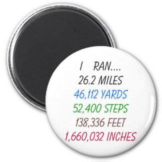 I Ran 26.2 miles 6 Cm Round Magnet