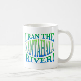 I Ran the Nantahala River Coffee Mug