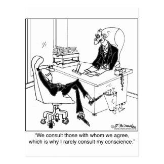 I Rarely Consult My Conscience Postcard
