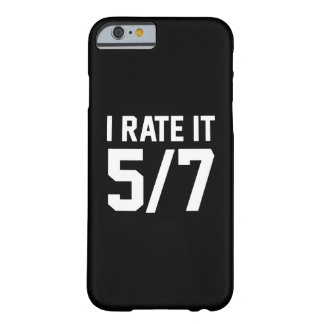 I Rate It 5/7 Barely There iPhone 6 Case