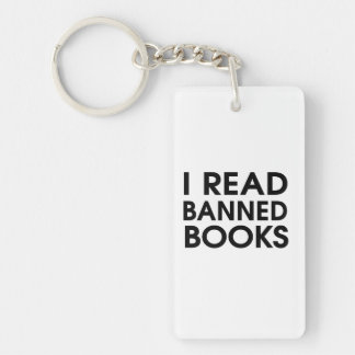 I Read Banned Books Rectangular Acrylic Key Chain