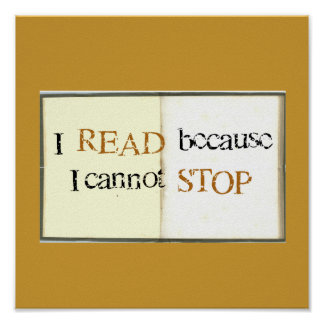 I Read because I cannot STOP Poster