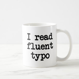 I read fluent typo mug