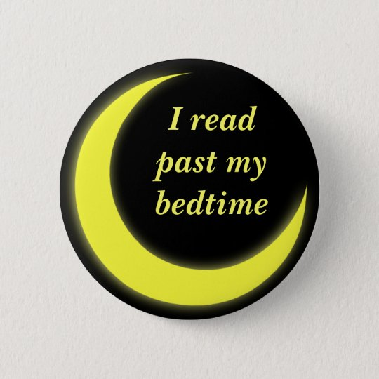 I read past my bedtime button