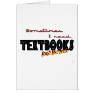 I Read Textbooks Greeting Card