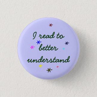 I read to better understand 3 cm round badge