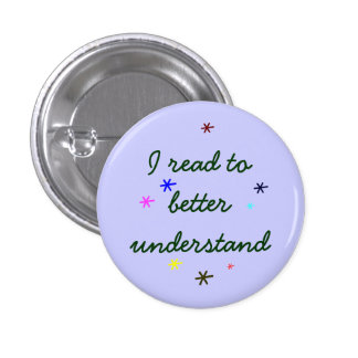 I read to better understand 3 cm round badge