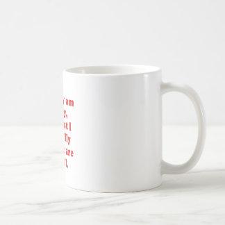 I Really Am Sorry Its just I Literally Dont Care Basic White Mug
