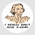 I Really Don't Give A Crap, Retro Round Sticker