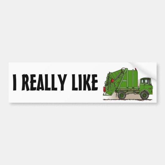 I Really Like Garbage Trucks Bumper Sticker